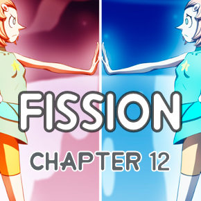 Two Paths (Chapter 12, Fission)