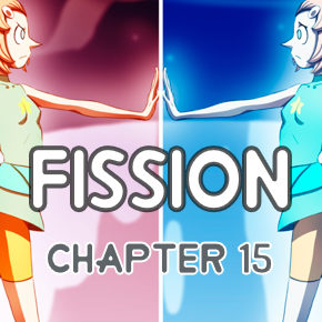 Worth Considering (Chapter 15, Fission)