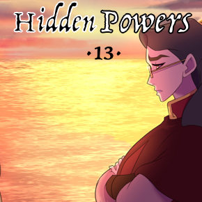 Maybe She Won't Notice… (Chapter 13, Hidden Powers)