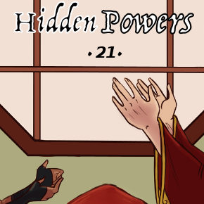 Flaring Tempers (Chapter 21, Hidden Powers)